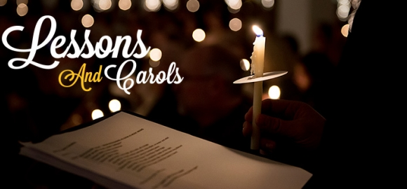 Relive the Magic of the Lessons and Carols